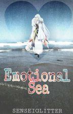 Emotional Sea (Sesshomaru X Reader Fanfic) by BONELESSmilk