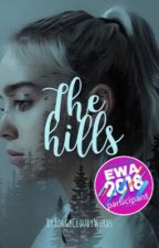The Hills (#Wattys2018) by FoggyCloudyWords