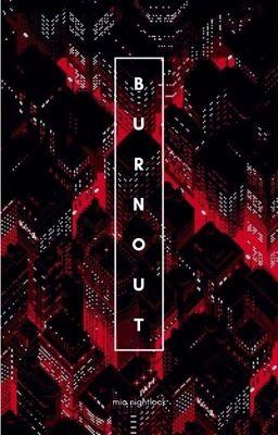Đọc truyện Burnout [12CS]