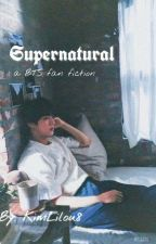 Supernatural |a greek BTS fan fiction| by KimLilou8