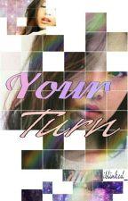 Your Turn: Jennie Kim x Reader by iblinked_