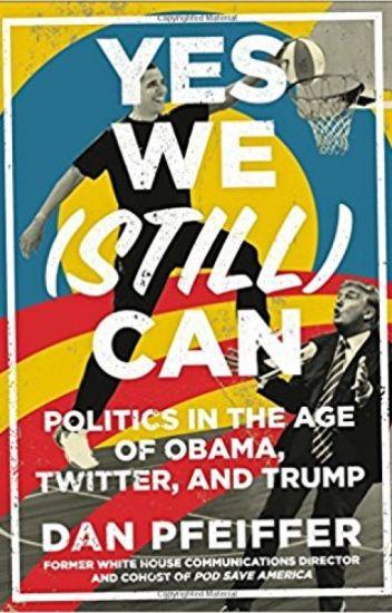 Download eBook Yes We (Still) Can (Dan Pfeiffer) PDF ePub