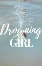 The Drowning Girl by shayschiesler