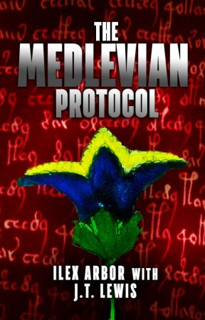 The Medlevian Protocol by JTLewisAuthor