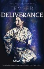 Temper: Deliverance (+18) by Lila-Mina