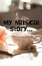 My Musical Story... by Nishtha2225K