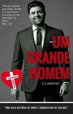 Um Grande Homem (Romance Cristão) by martinsce
