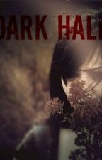Dark Half by pure-heart