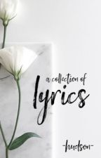 a collection of lyrics (extra) by little_promises