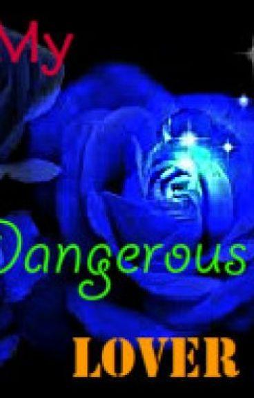 My Dangerous Lover