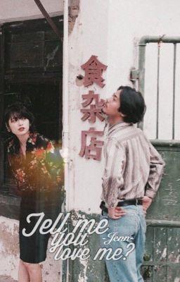 12cs | Tell Me You Love Me ?