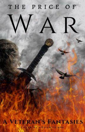 The Price of War [Wattys Shortlist 2018] by AVeteransFantasies