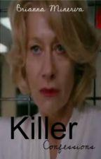 Killer Confessions by B_Minnie