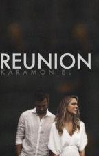 Reunion | Karamel by KaraMon-El