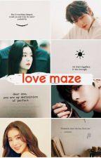 Love Maze by seluas_samudera