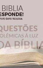 Bíblia, Perguntas e Respostas by LuRosa31
