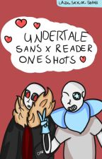 undertale sans x reader oneshots (english) by lazy_sack_of_bones
