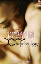 Dopamin - forbidden desire by Gorgeous_Unicorn