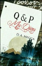 Q & P My Diary by DAMecca