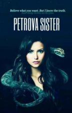 Petrova Sister (The Vampire Diaries-Klaus/Elijah lovestory) by AmazingJulliene03