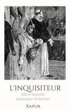 L'Inquisiteur by XapurLeMystique