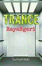 Trance : RayaNgeri by yiyiafiqa