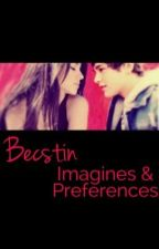 Becstin Imagines & Preferences by BecstinForever