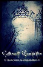 Gutenacht Geschichten by DiamondKiki23