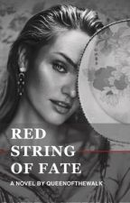 Red String Of Fate ( An Mature Vampire  Angelic Trilogy ) by queenofthewalk