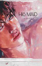 His Maid ~Taehyung FF ✔ by sugakookiestea