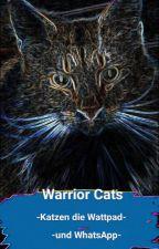 Warrior Cats - Katzen die Wattpad und WhatsApp benutzen by Tupfenjunges