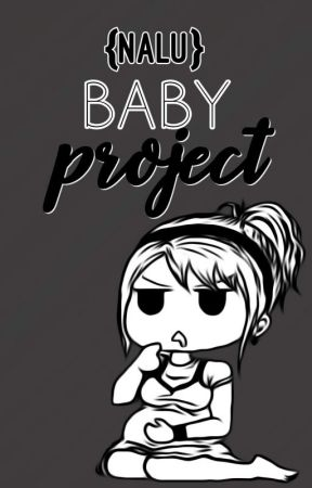 Baby Project {UNDER EDITING} by XxLe_FairyLovexX