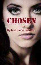 Chosen by The--Oddwriter