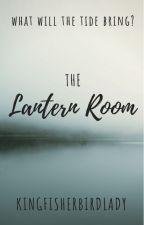The Lantern Room (BRIEFLY ON HOLD) by KingfisherBirdLady