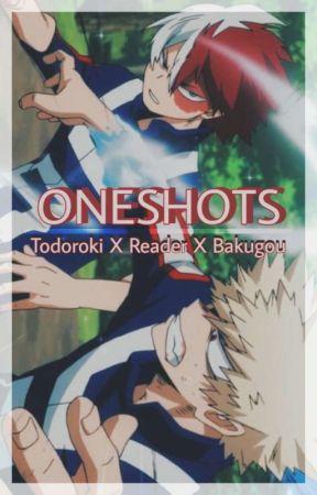 Todoroki X Reader X Bakugou [ONESHOTS] - ➸ Bakugou
