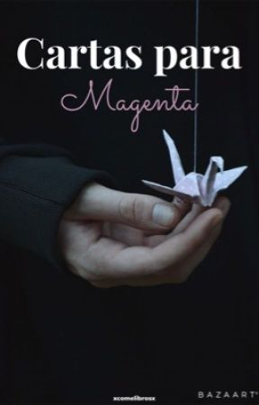 Cartas para Magenta by XComeLibrosX