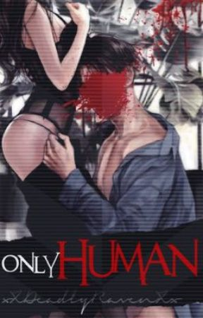 Only Human [Death Note] by xXDeadlyRavenXx