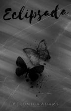 Eclipsada by Veronica_Adams