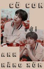 [ Park Jimin ||| BTS ] [ H ] Có Con Với Anh Hàng Xóm.  by HanJihong