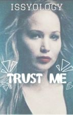 TRUST ME - a Joult fanfic- Book 2 by issyology