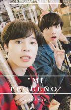 """Mi Pequeño"" [Kookmin] by jungkookchimmy"