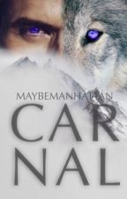 Carnal by MaybeManhattan