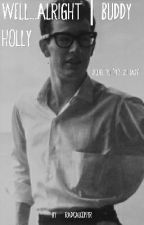 Well...Alright | Buddy Holly by RadicalCopper