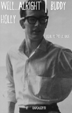 Well...Alright   Buddy Holly by RadicalCopper