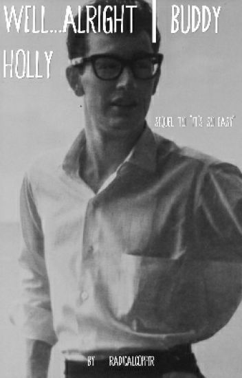 Well...Alright | Buddy Holly