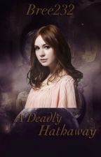 A Deadly Hathaway(Vampire Academy fanfic) by Bree232