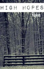 High Hopes   Rydon by oneandlonely47
