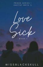 Prince 1: Love Sick by Missblackskull