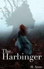The Harbinger (a Slave to Fate Novel)  by MissMasochistic