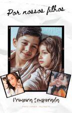 Por nossos filhos   Camren by mila1noite